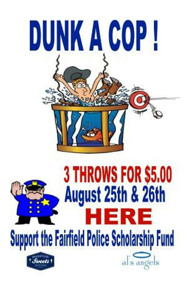 The Fairfield Police Union will set up a dunking booth at Saugatuck Sweets this weekend, all to raise money for its scholarship fund and CT Special Olympics. Fairfield,CT. 8/21/18 Photo: Contributed / Contributed Photo / Fairfield Citizen