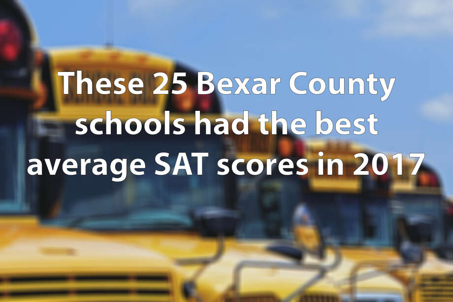 Click through the slideshow to see the 25 Bexar County schools with the highest average 2017 SAT scores. Photo: FILE PHOTO