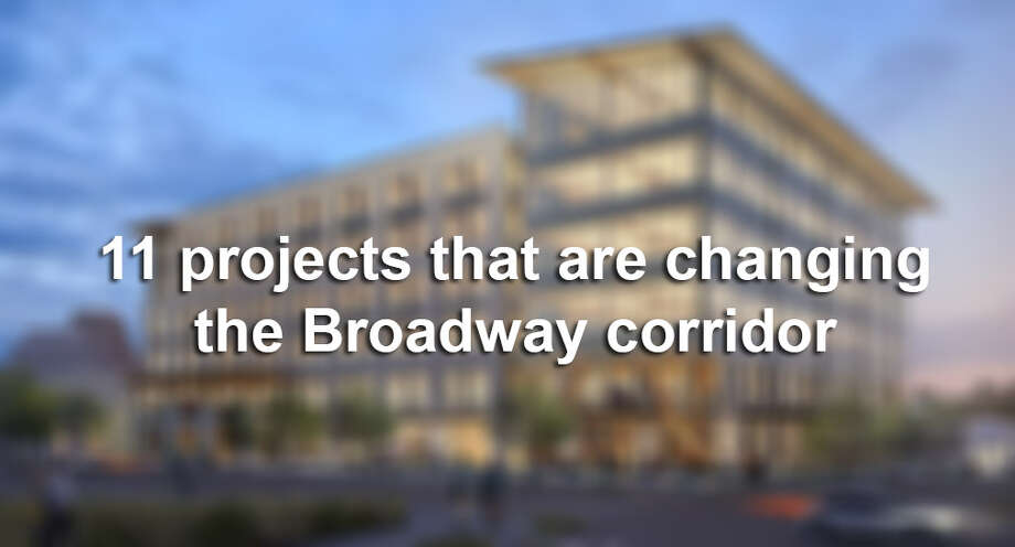 Whether it's new places to live, work or play, the Broadway corridor is adding a growing list of developments. >>Click through for a look at what's underway along the booming thoroughfare>> Photo: SAEN