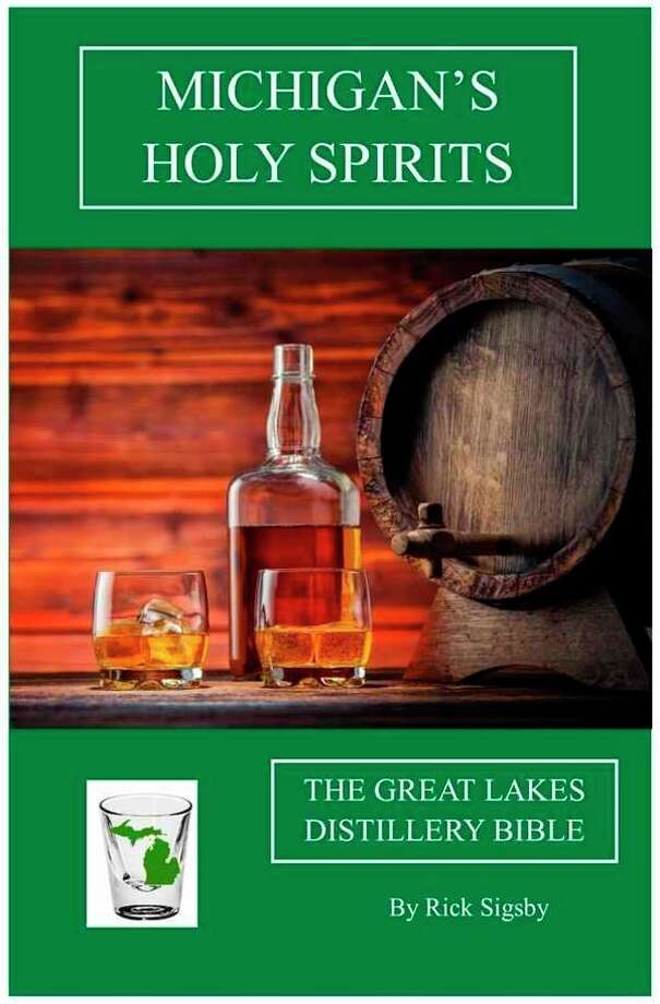 Rick Sigsby recently published his newest book, 'Michigan's Holy Spirits: The Great Lakes Distillery Bible,'  the third in a 'holy trinity' of guides to wineries and breweries around the state. (photo provided)