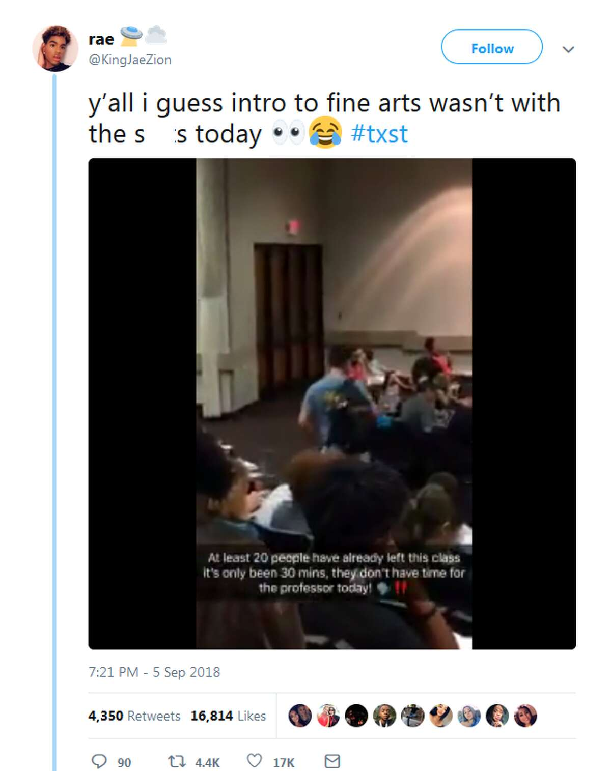 The Texas State student who caught his fellow Introduction to Fine Arts classmates walking out in the middle of class