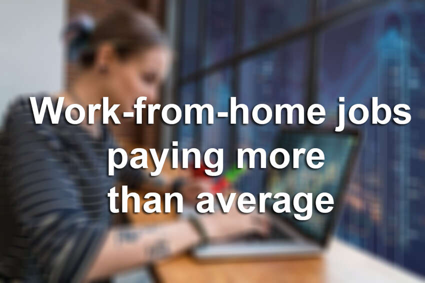 50 work-from-home jobs paying as much or more than the average salary, according to Enterpreneur Magazine.