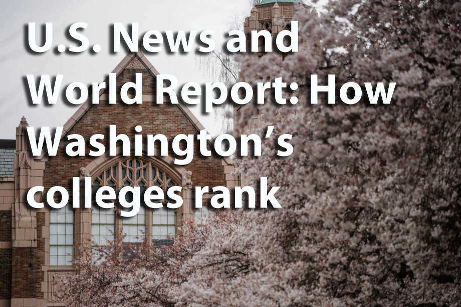 U.S. News and World report released its 2019 findings this week on how America's colleges and universities stack up. See what they had to say about Washington's schools. Photo: SeattlePI File