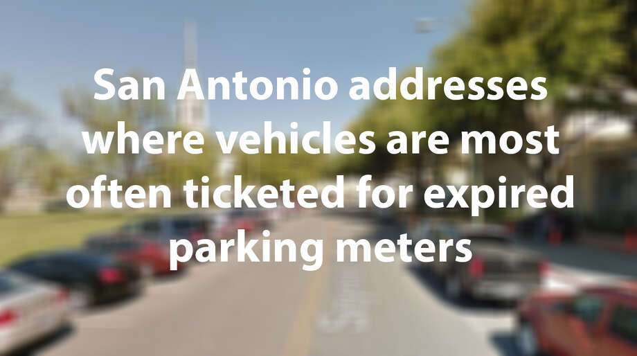 San Antonio issues more than 18,000 every year on average for tickets  for expired parking meters.   Click through the slideshow to see which which addresses had the most tickets over the past four years. Photo: Google Maps Screenshot