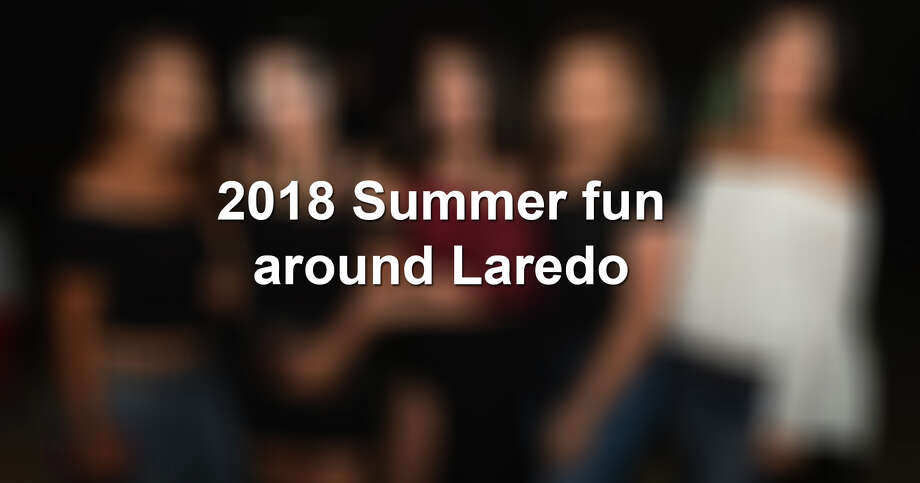 Keep scrolling to see the best scenes from this summer in Laredo.  Photo: Laredo Morning Times