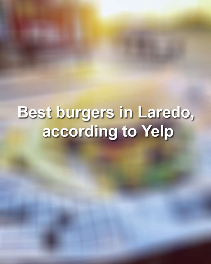 Keep scrolling to see the best burgers in Laredo, according to Yelp reviews. Photo: Nelson E. From Yelp