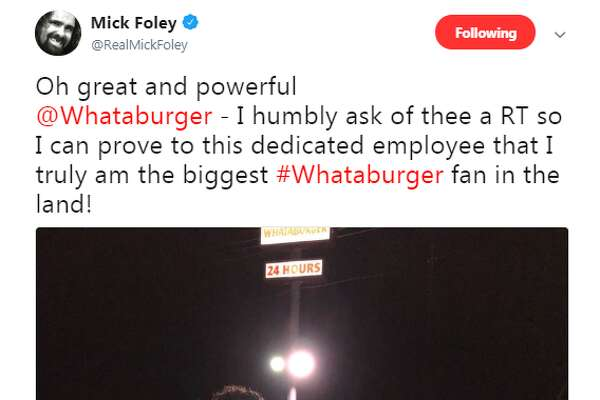 @RealMickFoley: Oh great and powerful @Whataburger - I humbly ask of thee a RT so I can prove to this dedicated employee that I truly am the biggest #Whataburger fan in the land!
