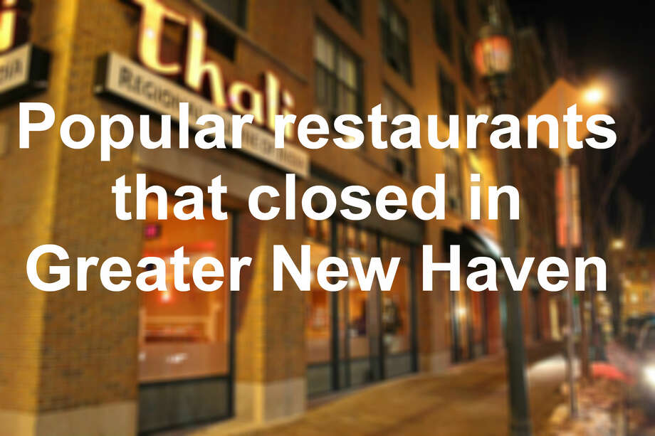 Thali, formerly in New Haven, is among popular restaurants that have closed in Greater New Haven. Click through the slideshow to reminisce about some of your favorite eateries that shuttered their doors.