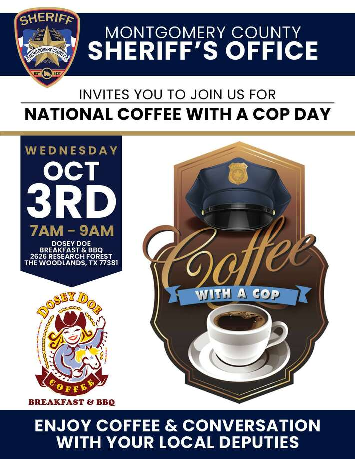 To kick off National Coffee with a Cop Day, the Montgomery County Sheriff's Office welcomes the community to join them for a cup on Oct. 3 at Dosey Doe Breakfast and BBQ in The Woodlands. Photo: Courtesy Of MCSO