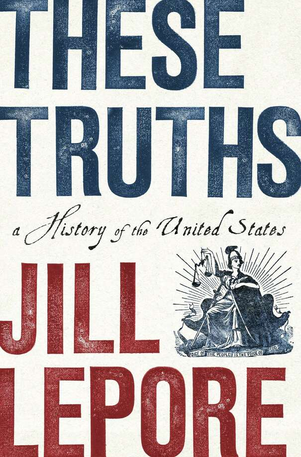 Book World How Did America Get Here Jill Lepores New Book Offers