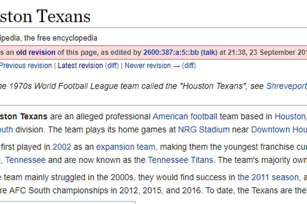 """The Houston Texans' Wikipedia page was changed after Sunday's game to refer to the team as """"an alleged"""" professional sports team."""