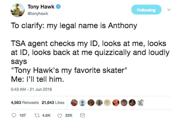 e9803c37e65be 1of34Tony Hawk shares his bizarre encounters with the public on Twitter.Photo:  Twitter