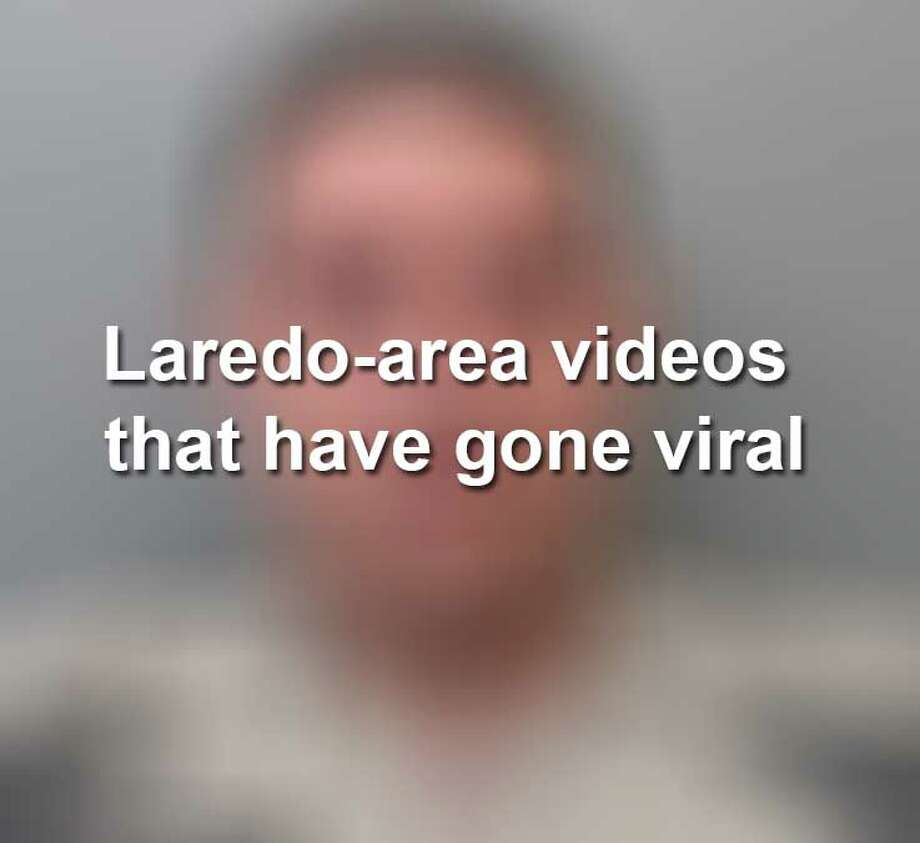 Keep scrolling to see videos taken in the Laredo area that have gone viral on social media. Photo: Webb County Sheriff's Office