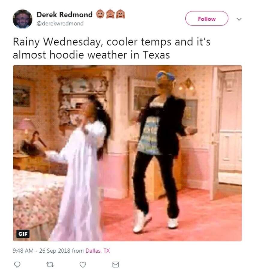 Twitter/@derekwredmond: Rainy Wednesday, cooler temps and it's almost hoodie weather in Texas
