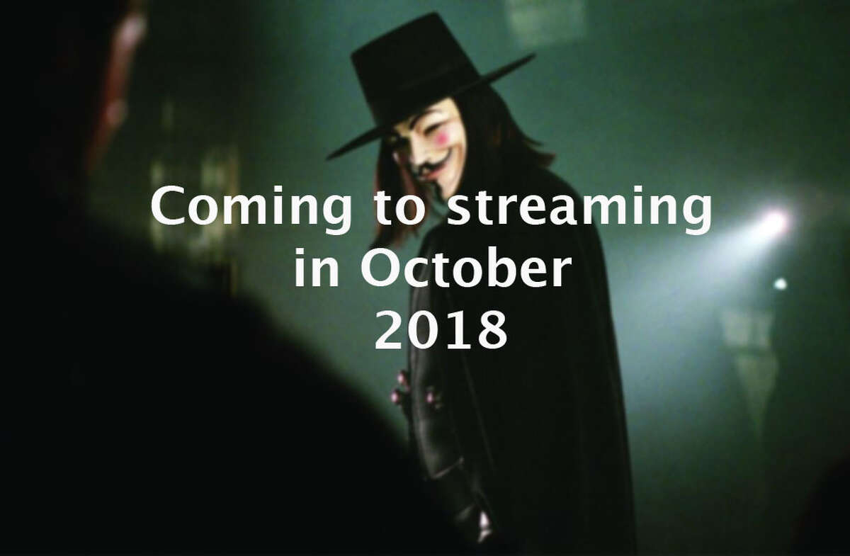 Click through the slideshow to see what's coming to your favorite streaming services in October 2018.