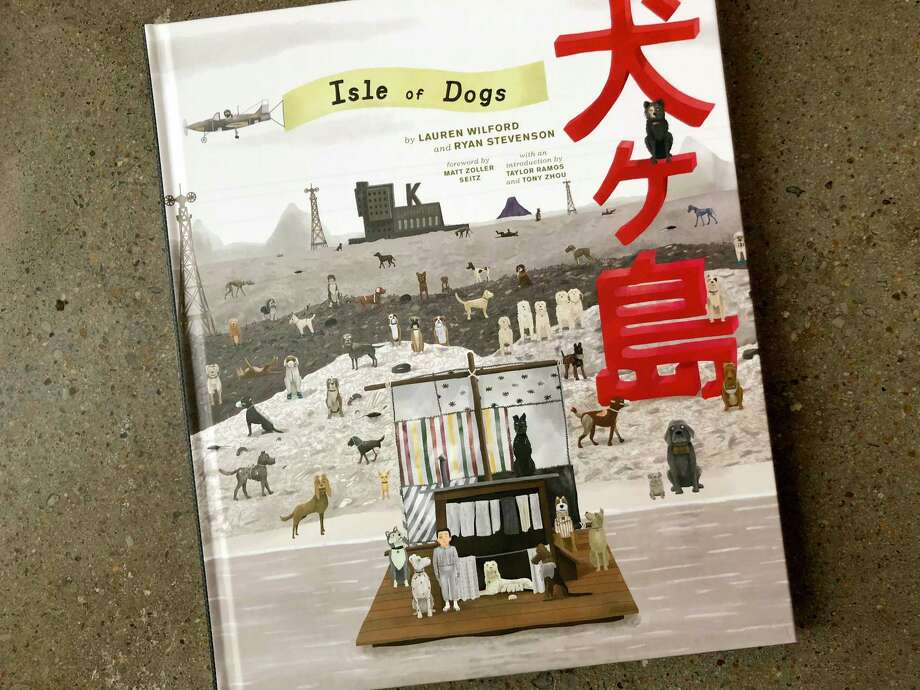 "With the publication of ""The Wes Anderson Collection: Isle of Dogs,"" the book series has caught up with the filmmaker. And like the others in the series, it is a feast of information for Anderson fans. Photo: Houston Chronicle Photo / Houston Chronicle photo"