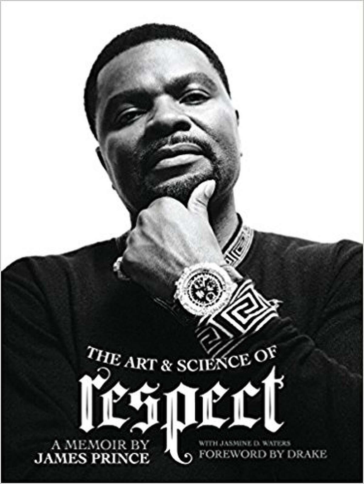 """Cover image for """"The Art and Science of Respect,"""" a memoir written by Houston native and Rap-A-Lot records founder James """"J"""" Prince."""
