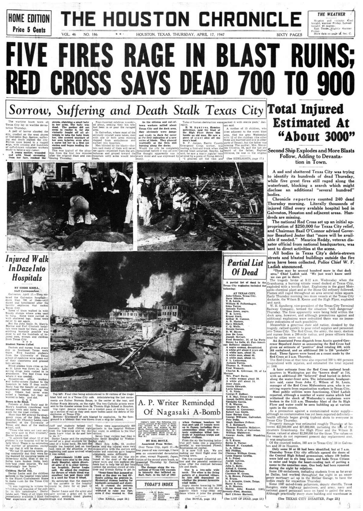 Houston Chronicle front page - April 17, 1947 - section A, page 1. (Texas City Disaster) FIVE FIRES RAGE IN BLAST RUINS; RED CROSS SAYS DEAD 700 TO 900.