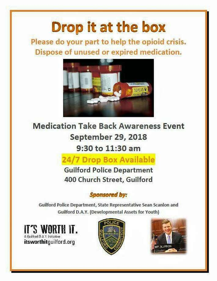 Did you miss Saturday's event? Pop over to the police department any time to drop off unused prescriptions. Photo: Contributed Photo / Guilford Police Department / Contributed Photo / Connecticut Post Contributed