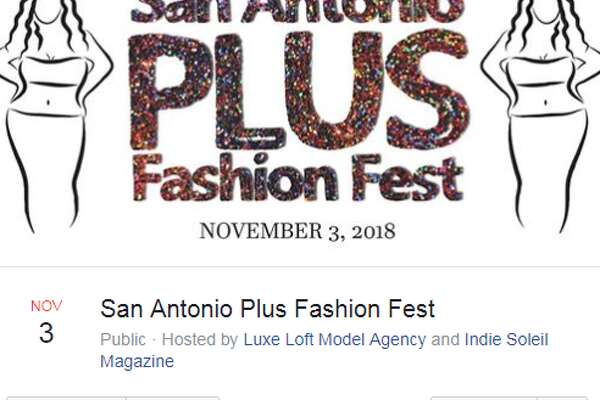 San Antonio's first-ever Plus Fashion Fest is coming in November. The Nov. 3 event will gather designers and boutiques for plus-sized women at Roszell Gardens event center, at 7561 E. Evans Road, from 2 to 9 p.m.