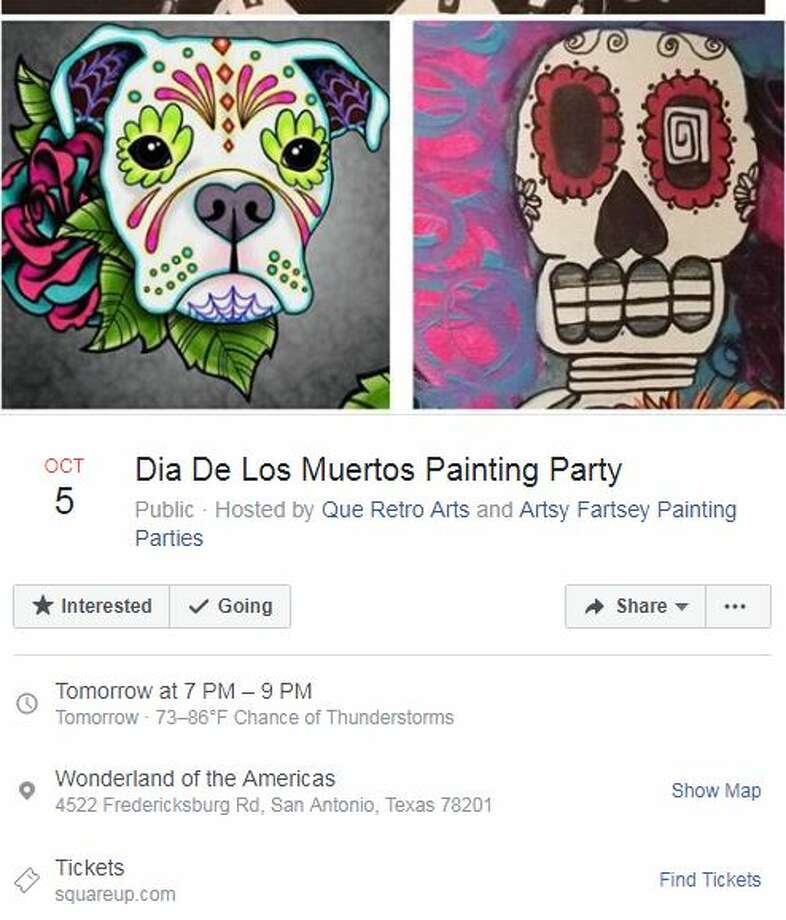Dia de los Muertos Painting Party Oct. 5, 7-9 p.m.4522 Fredericksburg Road (Wonderland of the Americas)Hosted by Que Retro Arts and Artsy Fartsey Painting PartiesMore detailshere Photo: Facebook Screengrab