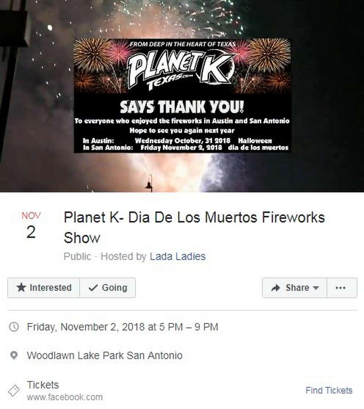 Planet K- Dia de los Muertos Fireworks Show Nov. 2, 5-9 p.m.Woodlawn Lake Park San AntonioHosted by Lada LadiesMore detailshere