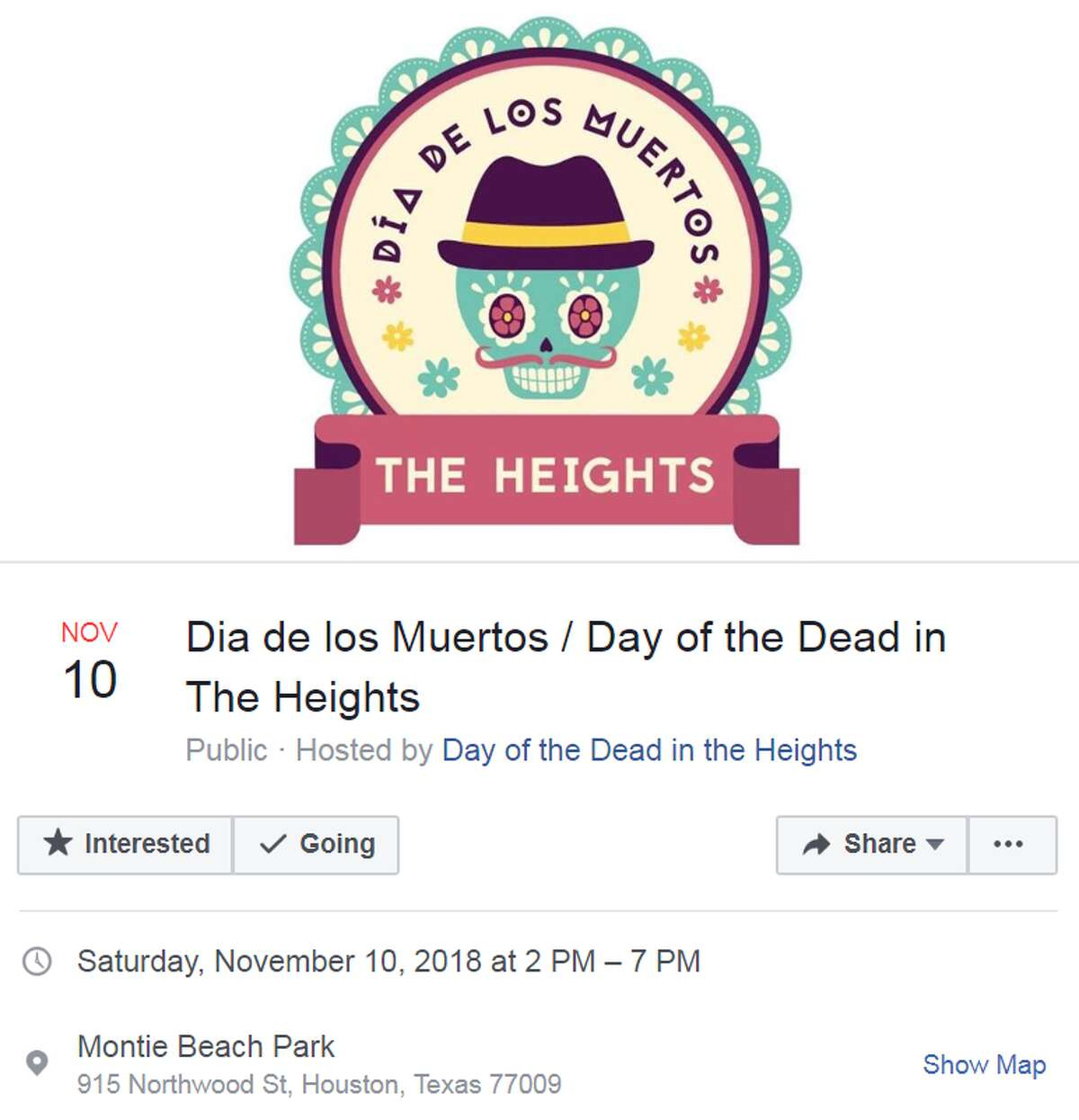 Dia de los Muertosin The Heights Nov. 10 from 2:00 - 7:00 p.m. Montie Beach Park Hosted by Day of the Dead in the Heights More info