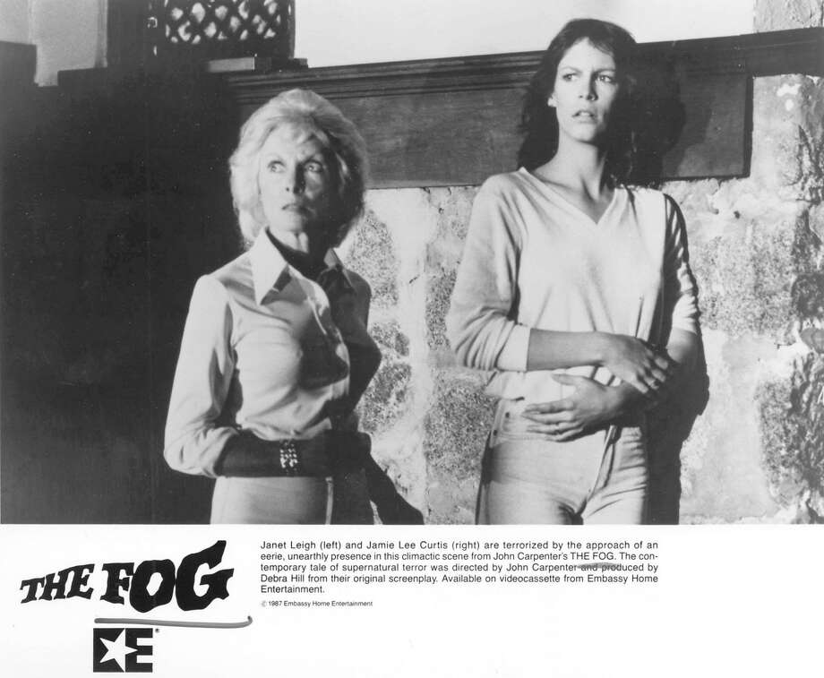 "Spooky, creepy movies filmed in the Bay AreaThe Fog (1980) John Carpenter's film after the highly successful original ""Halloween"" was the Bay Area-shot ""The Fog"" starring Jamie Lee Curtis, right, and joined by her famous mother, Janet Leigh. ""The Fog"" features some vengeful ghosts in the port town of Antonio Bay — also known as Pt. Reyes Station (and a few other North Bay towns). It's there the townspeople are terrorized by an ""eerie, unearthly presence."" Photo: Embassy C1987"