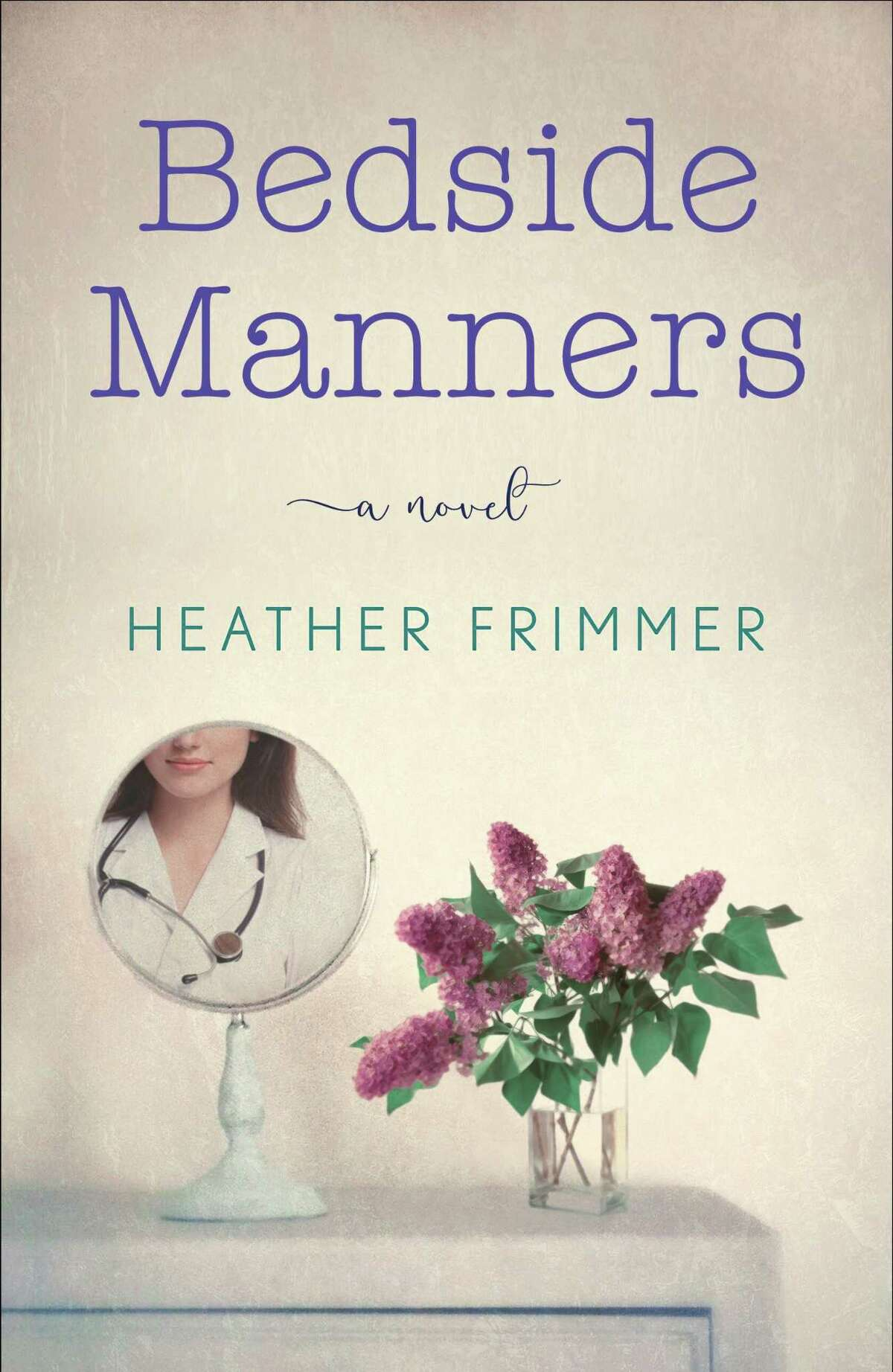 The debut novel of Weston resident and radiologist Heather Frimmer, Bedside Manners, is available Oct. 16.