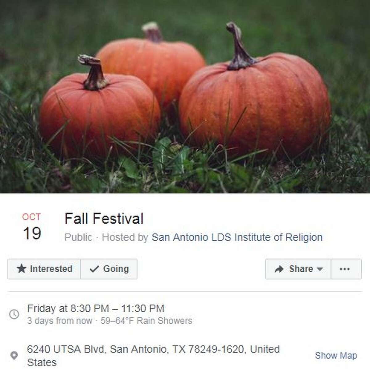 San Antonio LDS Institute of Religion Fall Festival Oct. 19, 8:30 - 11:30 p.m. San Antonio LDS Institute of Religion, 6240 UTSA Boulevard