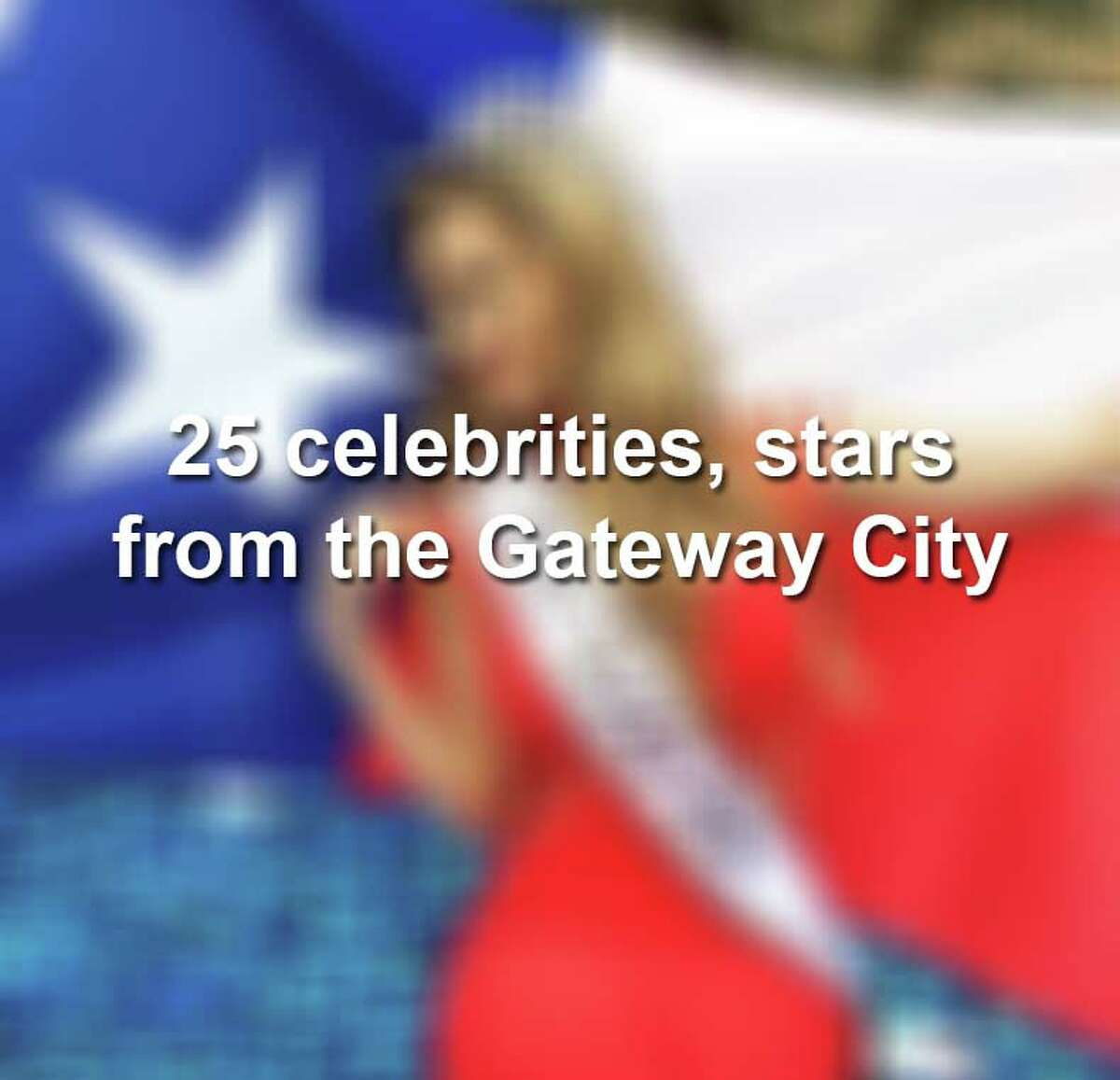 Keep scrolling to see famous musicians, actors, athletes and more celebrities from Laredo.
