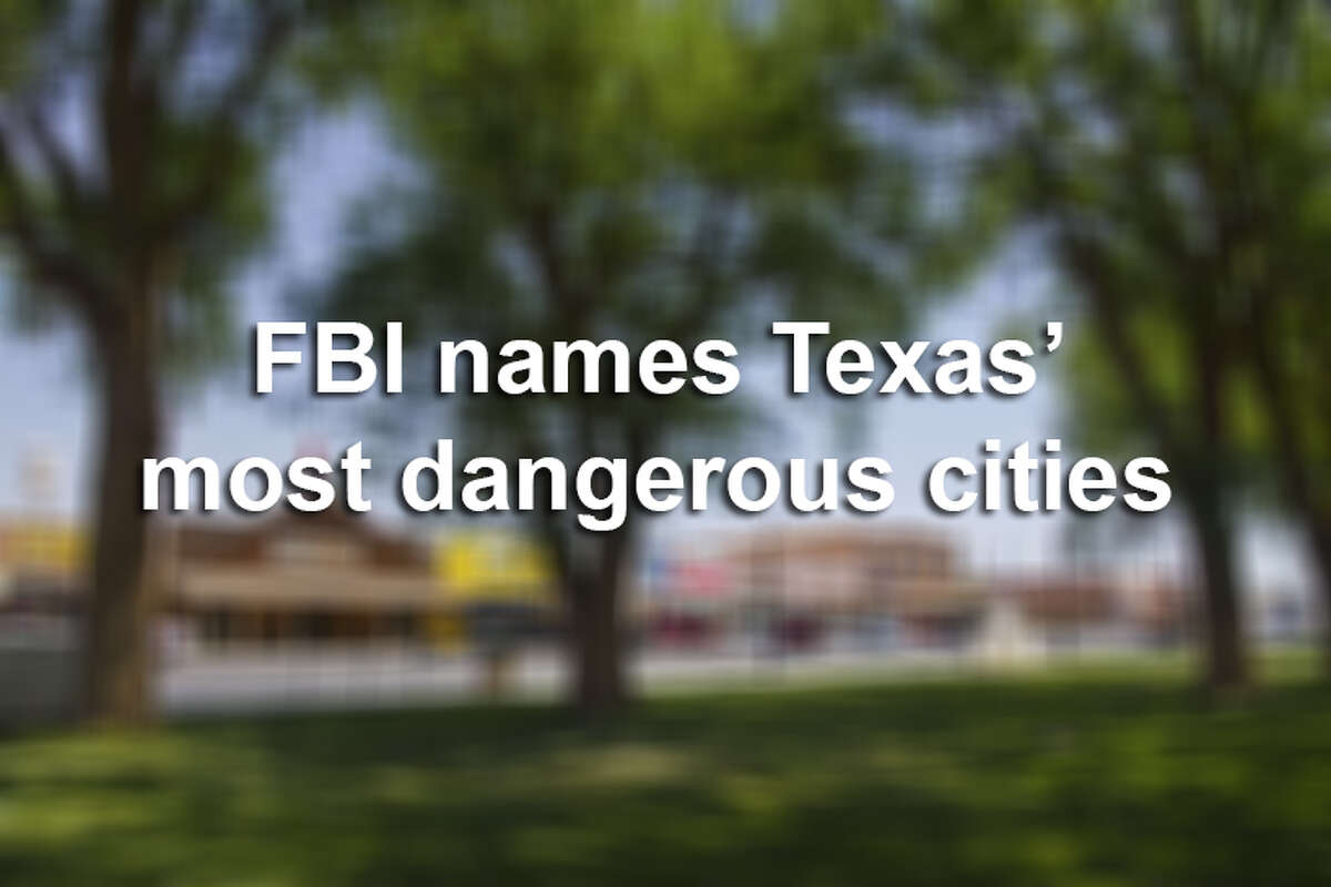 These are the most violent cities in Texas according to data released by the FBI in the fall of 2018.
