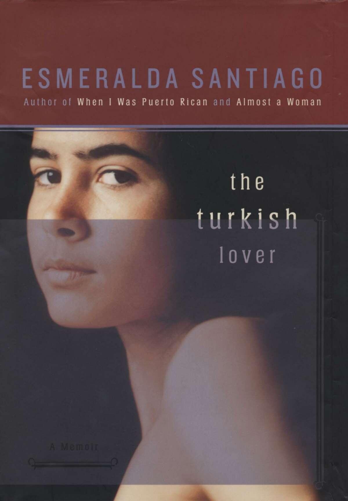 """""""The Turkish Lover,"""" Esmeralda Santiago's third book"""