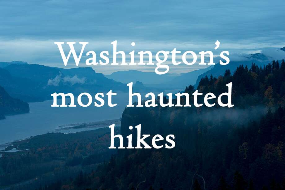 Want to get spooked while also getting outside? Here is the Washington Trail Association's list of Washington's most haunted hikes. Photo: Wolfgang Kaehler/LightRocket Via Getty Images