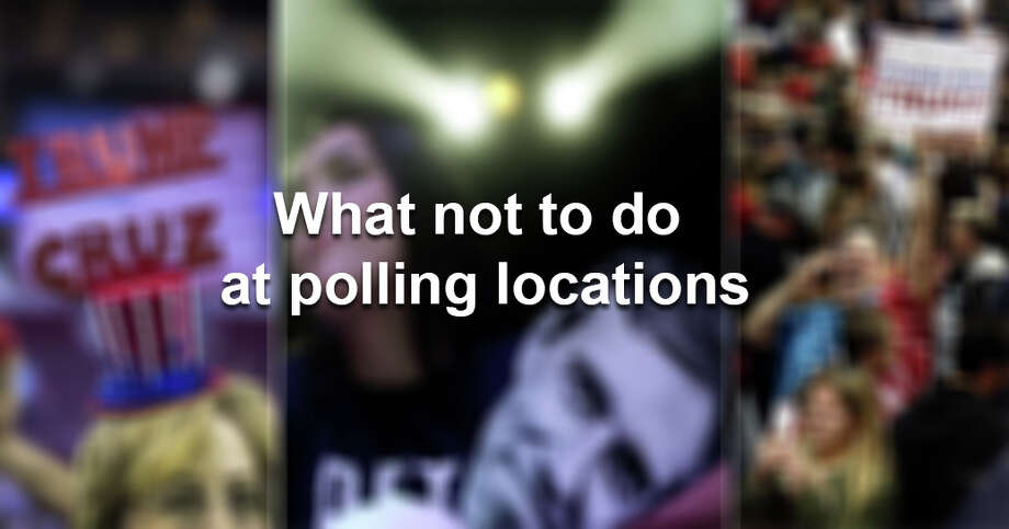What not to do at polling locations in Texas. Photo: Compilation