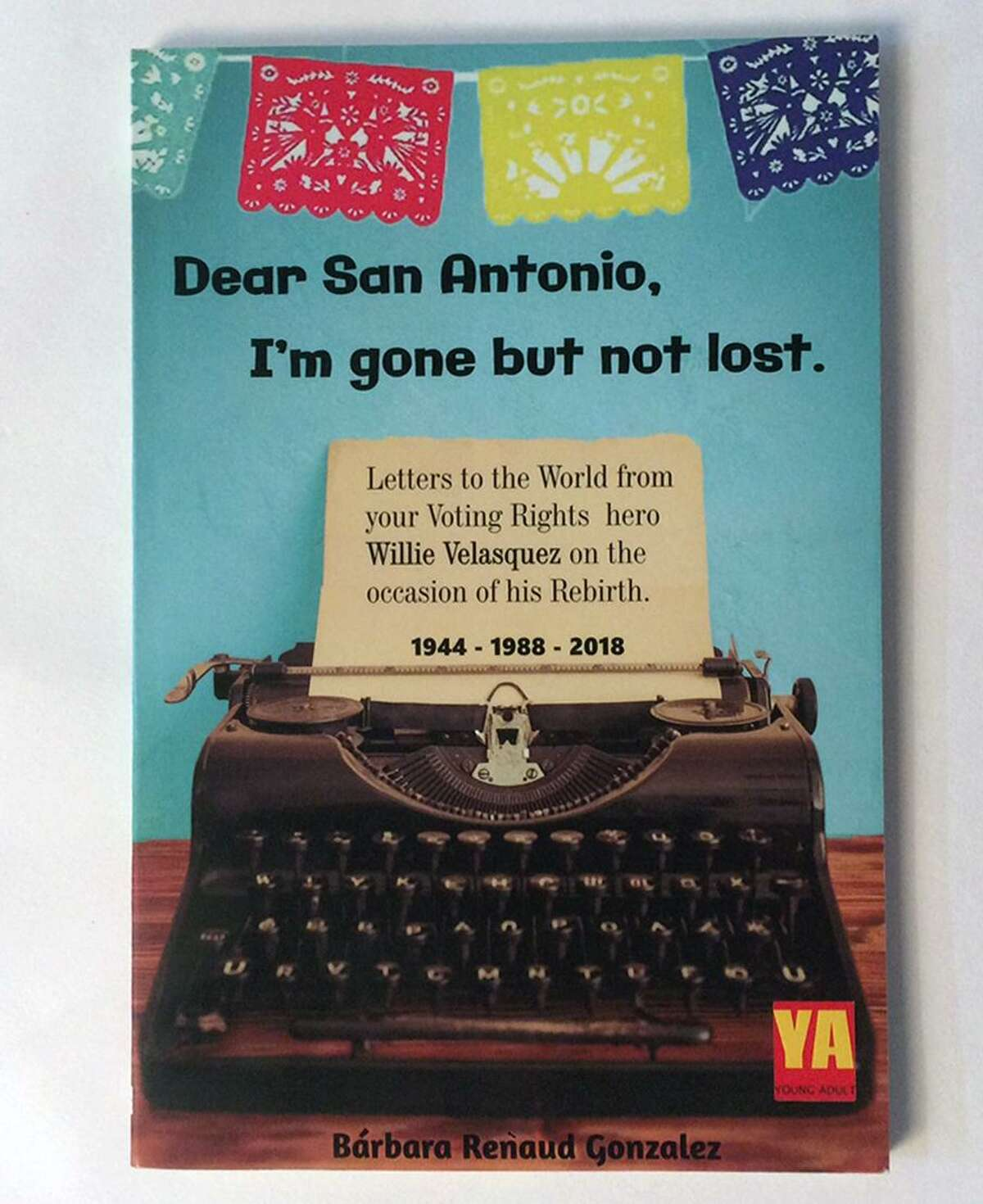 """Dear San Antonio, I'm Gone But Not Lost"" by Barbara Renaud Gonzalez"