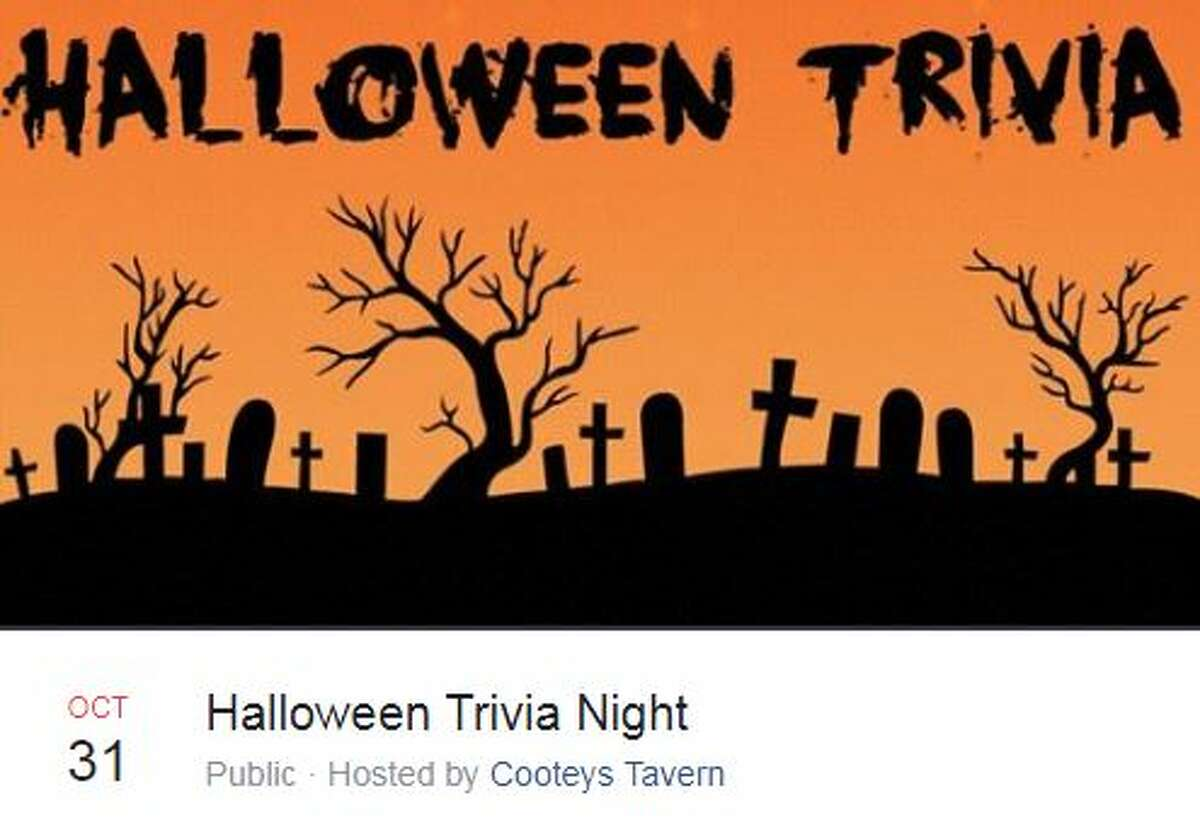 "Halloween Trivia Nightat Cooteys Tavern Oct 31, 7 - 9 p.m.8318 Jones Maltsberger Road, Ste 128 ""Halloween Live Trivia on Oct. 31 by SanAntonioTrivia...$60 in prizes available. Free food buffet. Drink specials. Deep Eddy flabors."""