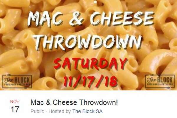 The Block SA has scheduled the Mac and Cheese Throwdown to take place Nov. 17 at 1 p.m.