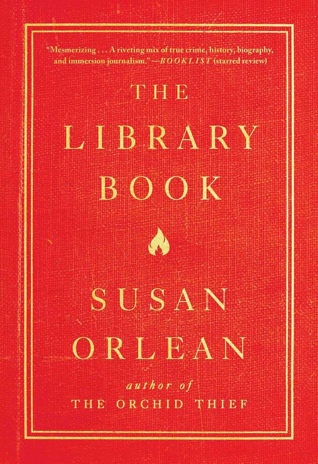 """The Library Book"" by Susan Orlean (Simon & Schuster) Photo: Simon & Schuster, HO / TNS / Newsday"