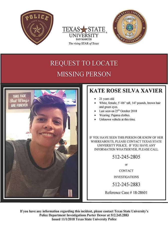 Kate Rose Silva Xavier has been missing since Oct. 25, 2018. Her remains were found in the Blanco River Friday Nov. 2, 2018.  Photo: Texas State University Police Department