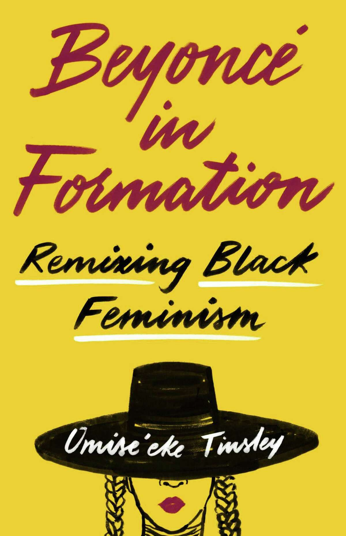 """""""Beyonce in Formation"""" by Omise'eke Tinsley, a professor at UT Austin."""