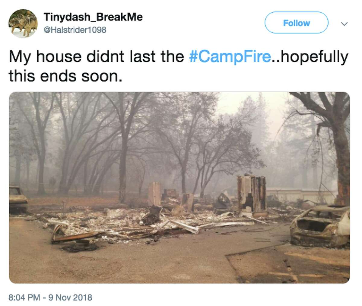 """@Halstrider1098 tweeted, """"My house didn't last the #Campfire"""" on Friday, Nov. 9, 2018."""
