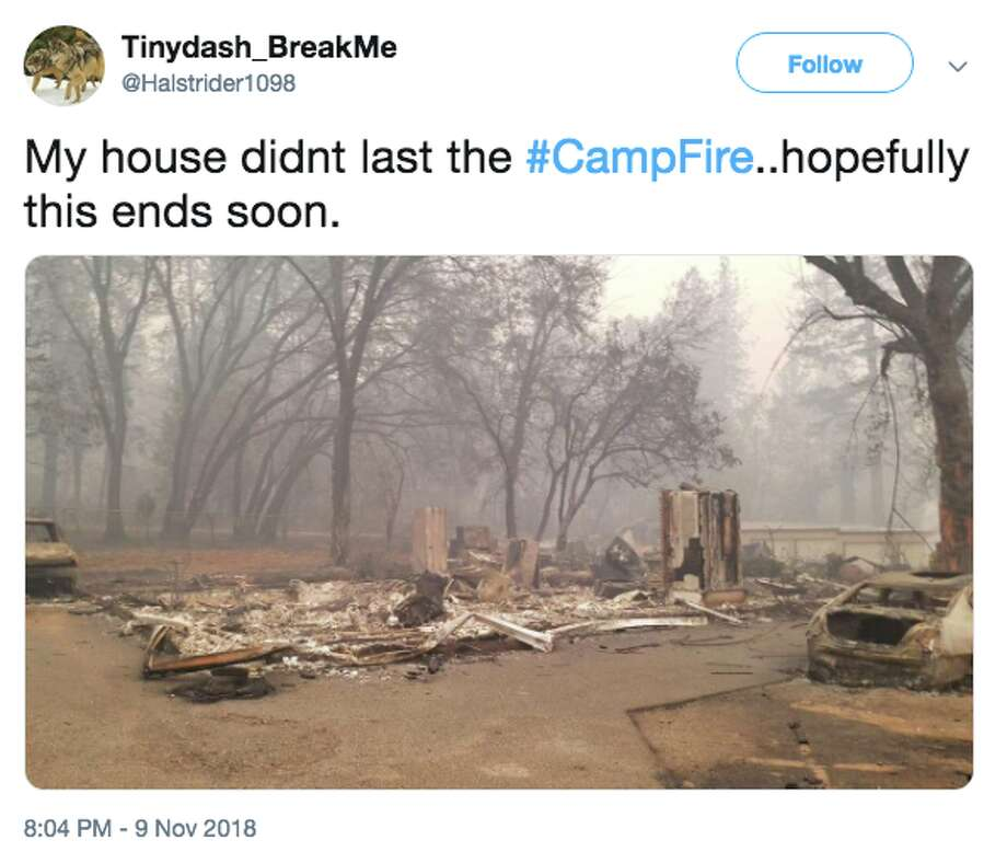 "@Halstrider1098 tweeted, ""My house didn't last the #Campfire"" on Friday, Nov. 9, 2018.  Photo: @Halstrider1098/Twitter"