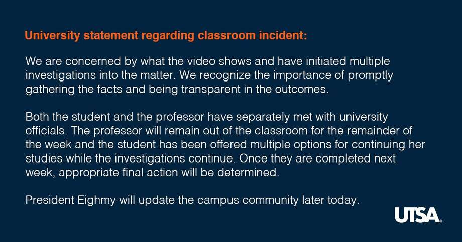 UTSA's statement regarding a viral video recorded on campus, showing a professor asking police to escort a student out of class on Nov. 12, 2018. Photo: UTSA