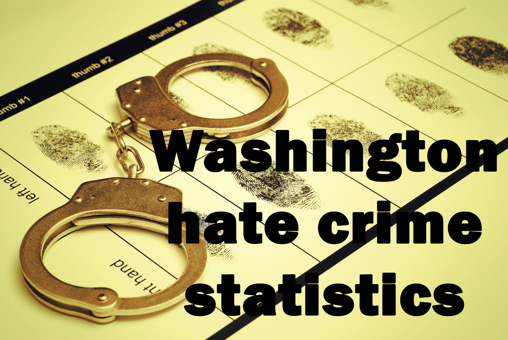 Washington had 4th highest hate crime total in 2018, FBI report says