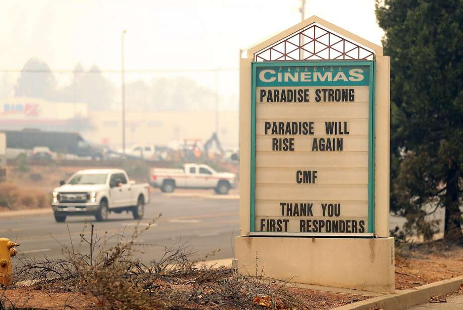 The Paradise Cinemas' sign offer messages of hope in aftermath of Camp Fire in Paradise, Calif. on Tuesday, November 13, 2018. Photo: Scott Strazzante / The Chronicle
