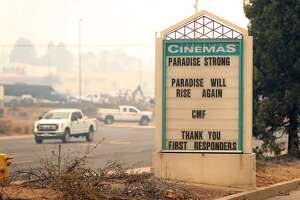 The Paradise Cinemas' sign offer messages of hope in aftermath of Camp Fire in Paradise, Calif. on Tuesday, November 13, 2018.