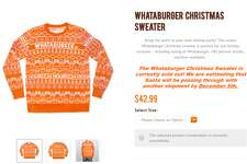 Whataburger recently sold out of its new Christmas sweater design. They expect another deliver Dec. 5.
