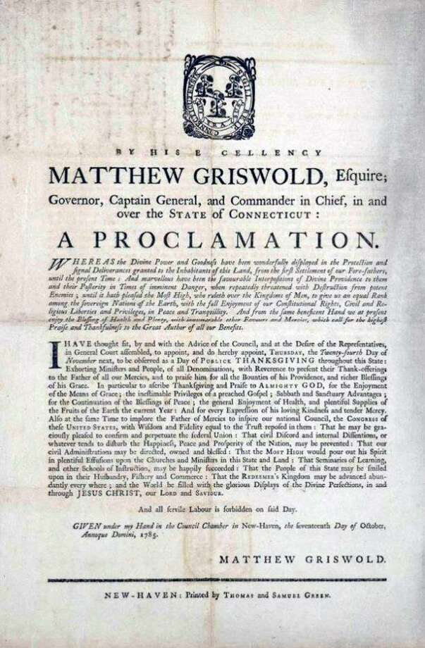 Thanksgiving Proclamation by Connecticut governor Matthew Griswold issued in 1785. Photo: Connecticut Historical Society And Connecticut History Illustrated /