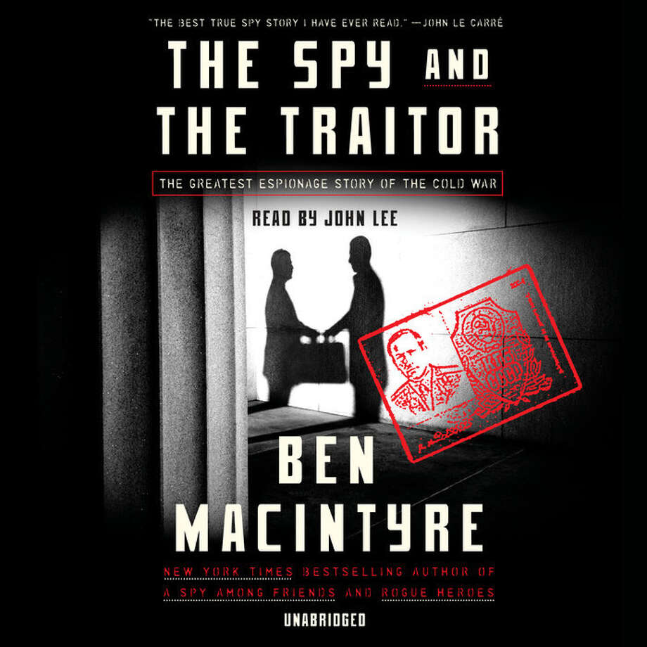 The Spy and the Traitor: The Great Espionage Story of the Cold War Photo: Random House Audio, Handout / Handout